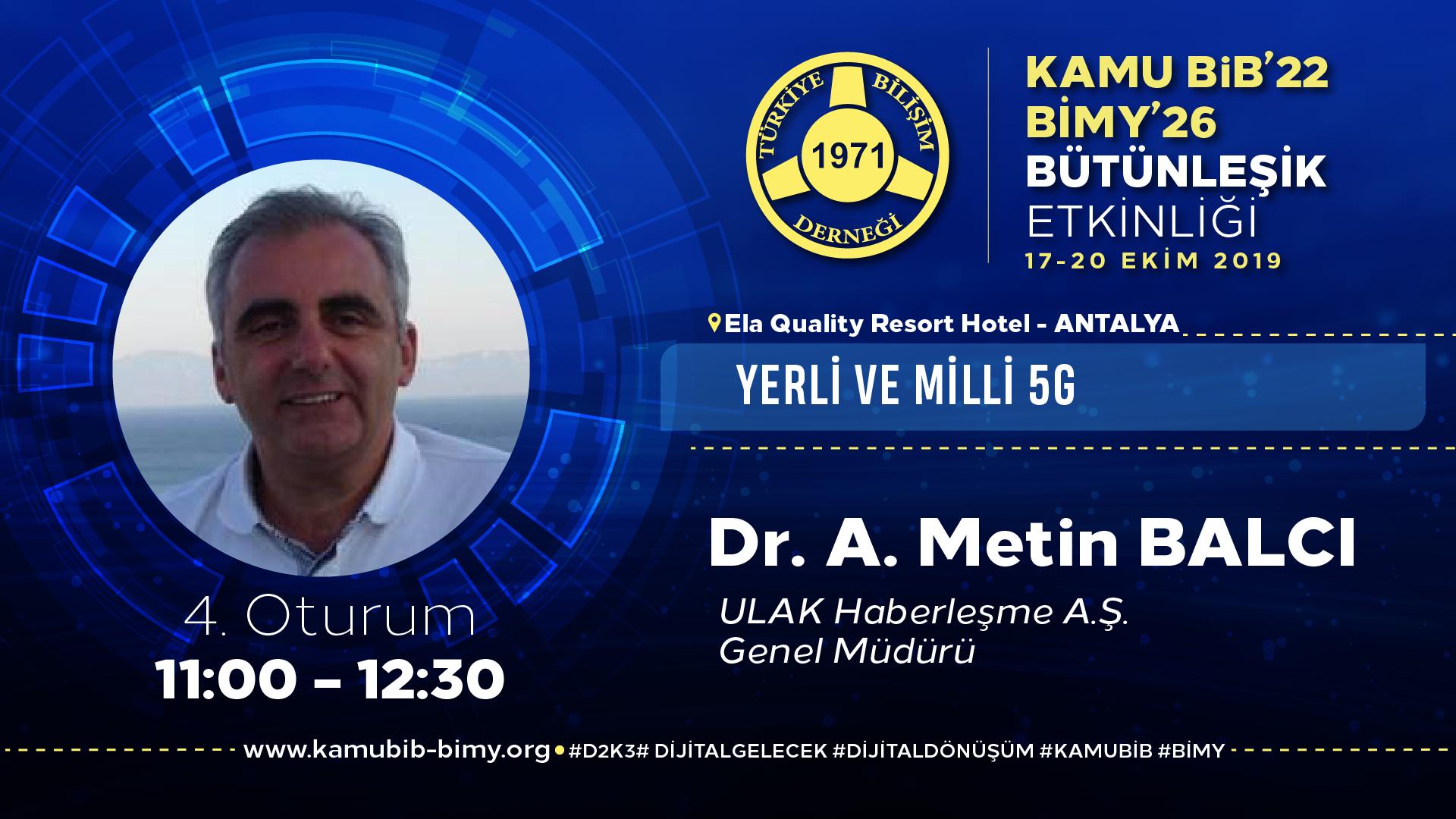 Dr. A. Metin BALCI - KamuBİB'22 BİMY'26