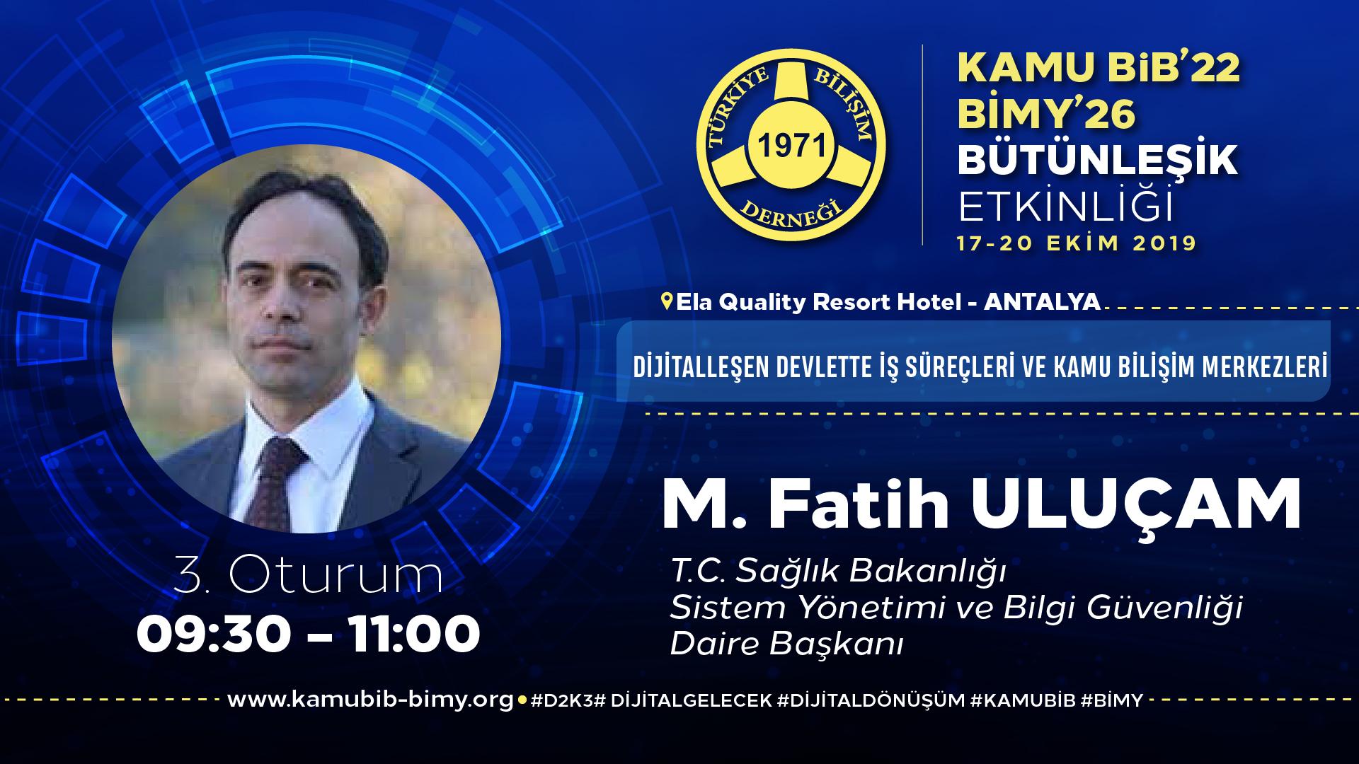 M. Fatih ULUÇAM - KamuBİB'22 BİMY'26