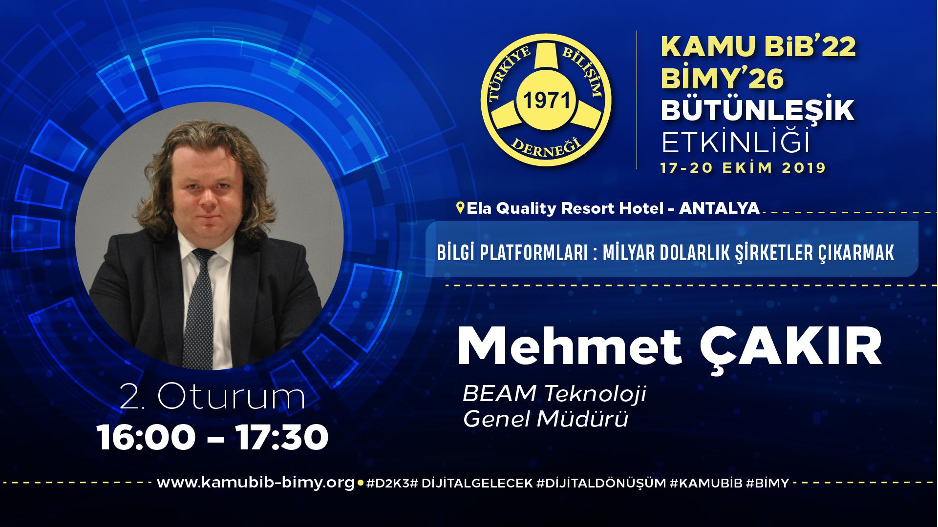Mehmet ÇAKIR - KamuBİB'22 BİMY'26
