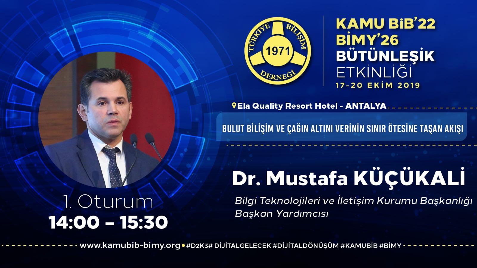 Dr. Mustafa KÜÇÜKALİ - KamuBİB'22 BİMY'26
