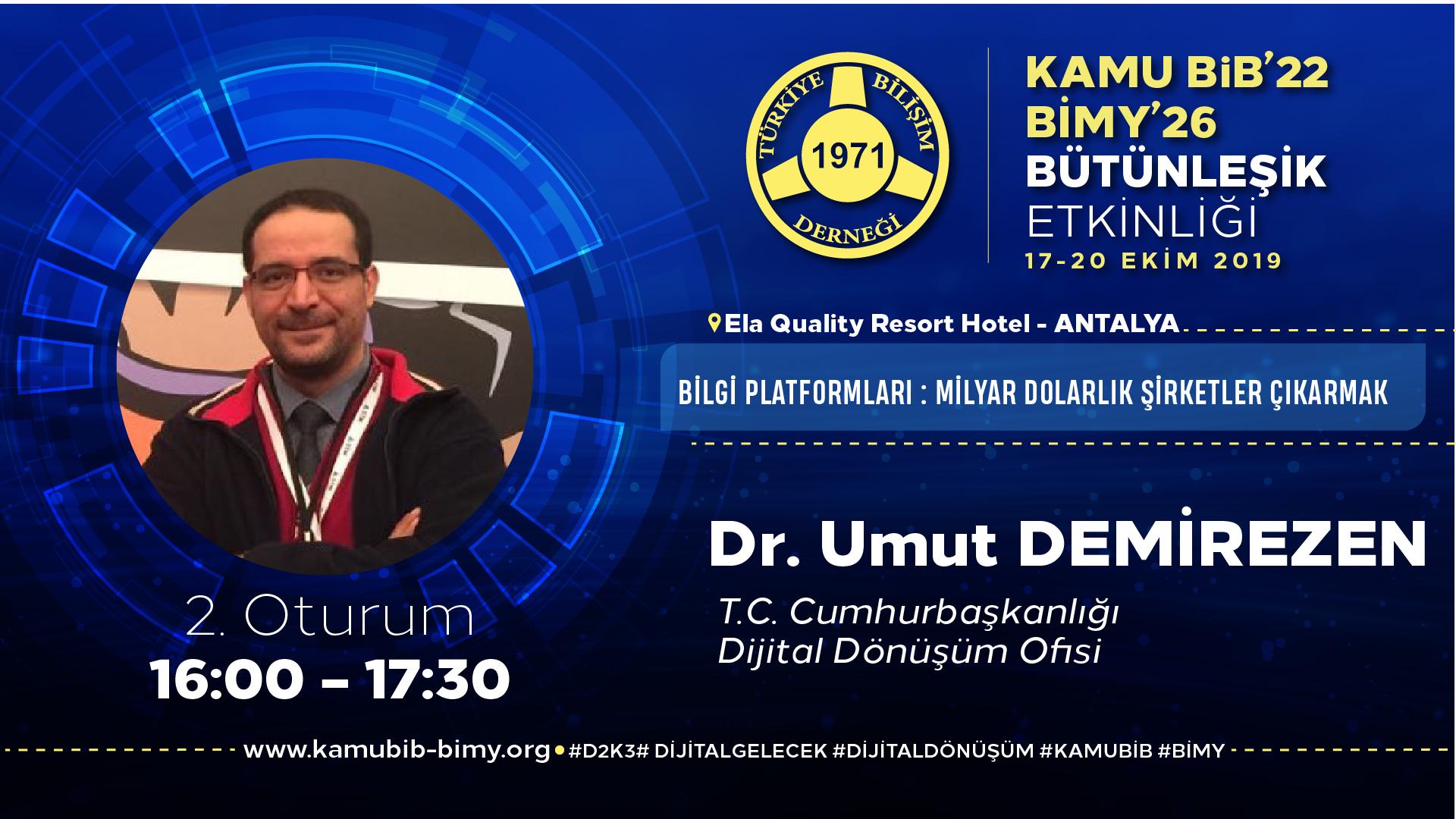 Dr. Umut DEMİREZEN - KamuBİB'22 BİMY'26